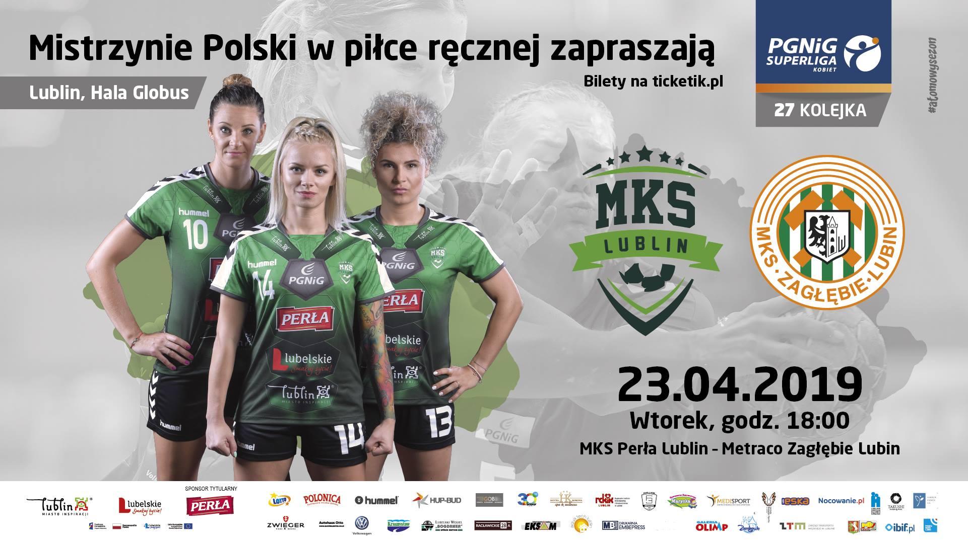 MKS Perła Lublin - Metraco Zagłębie Lubin 25:23