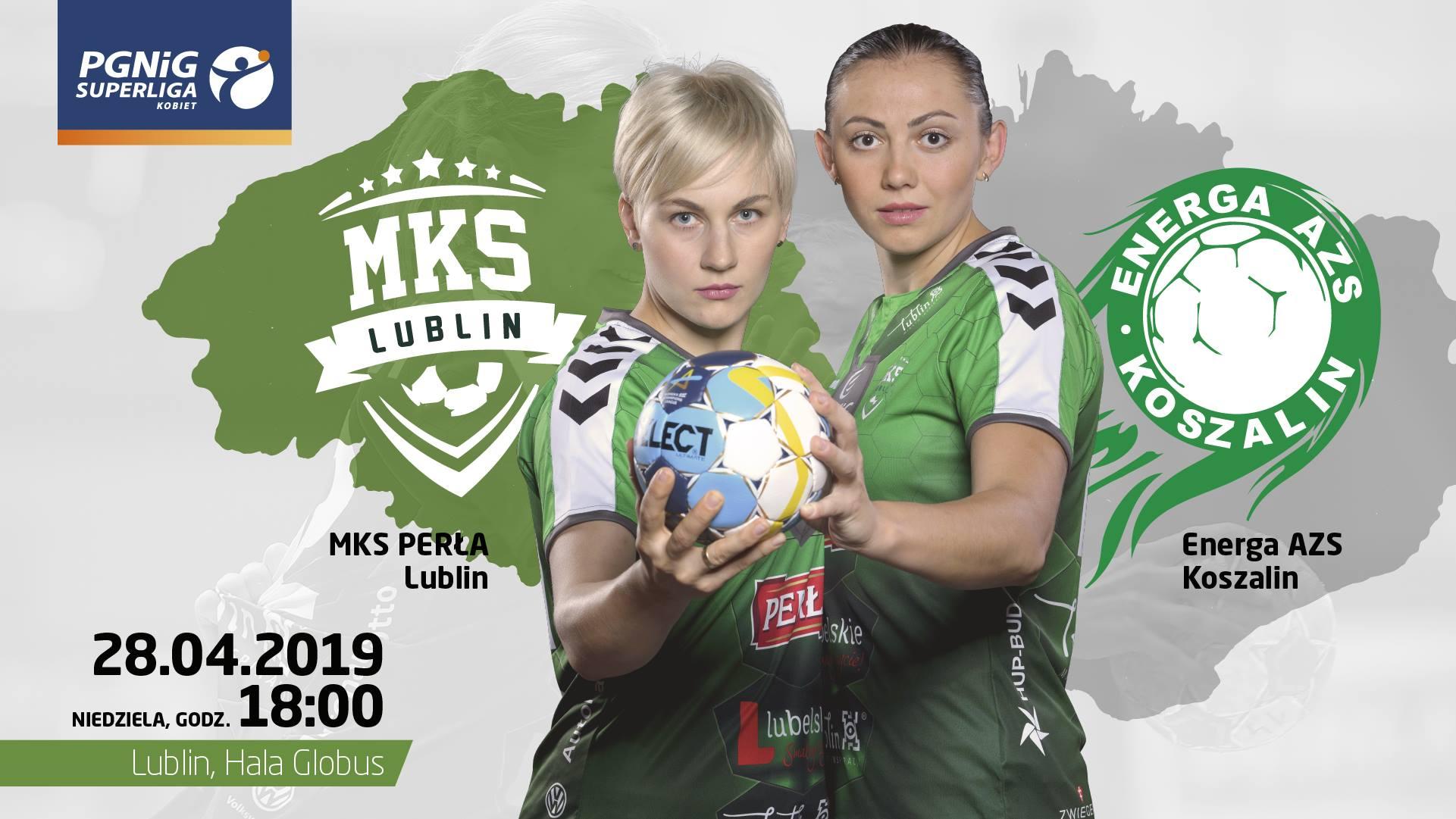 MKS Perła Lublin - Energa AZS Koszalin 24:18