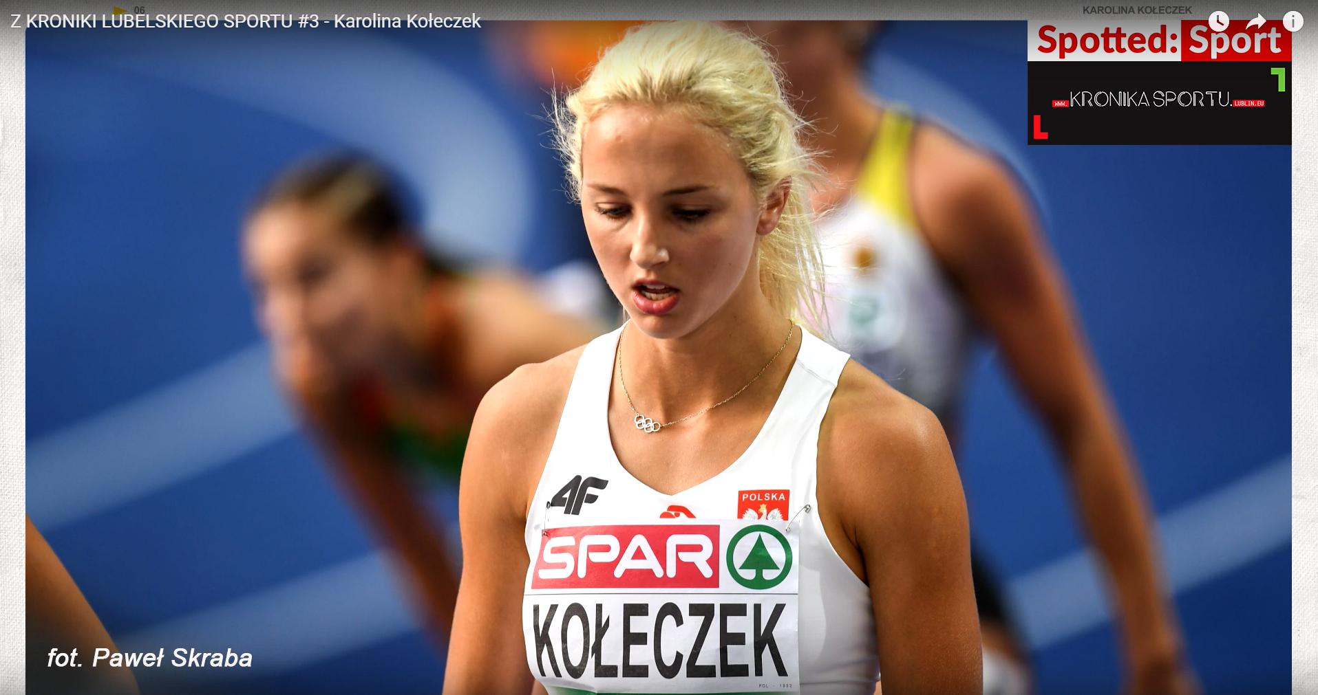 Z Kroniki Lubelskiego Sportu #3: Wywiad z Karoliną Kołeczek