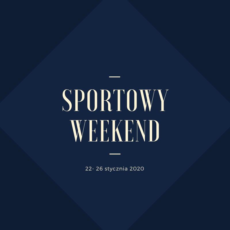 Sportowy weekend 30 stycznia – 2 lutego 2020 r.