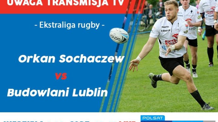 RC Orkan Sochaczew – Budowlani Lublin 27:15 (0:15)