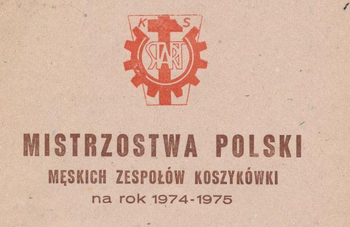 """Z archiwum Centrum Historii Sportu w Lublinie: """"Mistrzostwa Polski męskich zespołów koszykówki na rok 1974/1975. Program"""""""