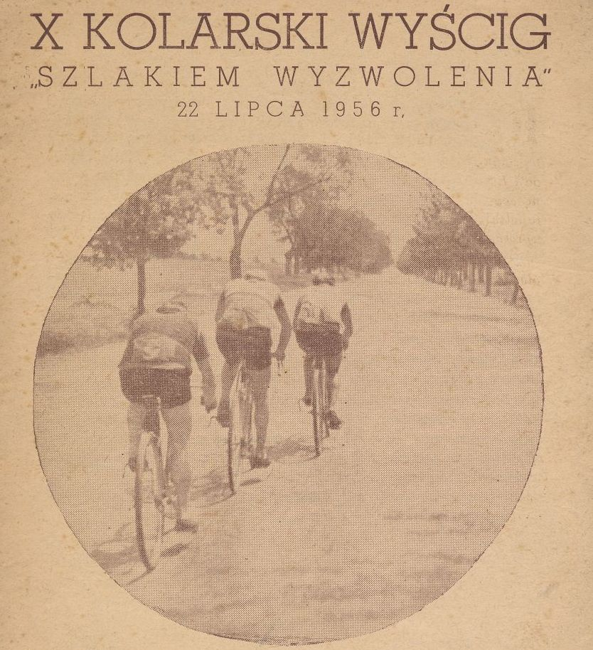 """Z archiwum Centrum Historii Sportu w Lublinie: """"X Kolarski Wyścig Szlakiem Wyzwolenia"""" 1956"""
