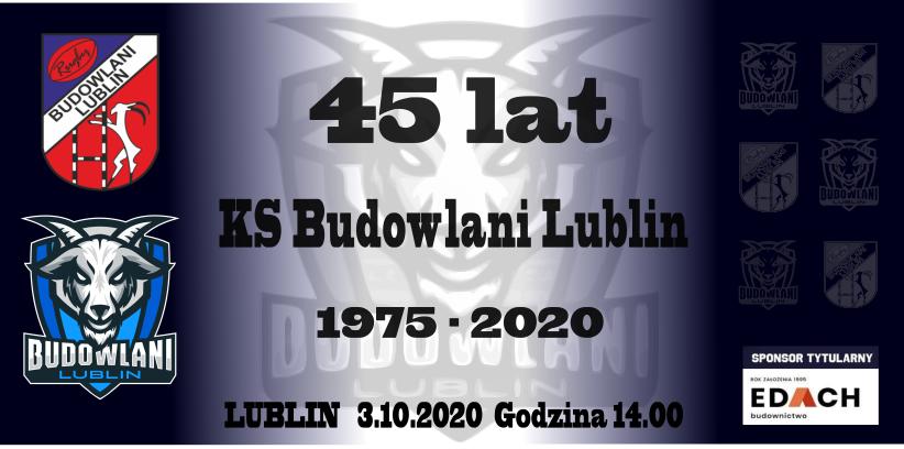 45-lecie Budowalnych Lublin podczas szlagierowego meczu z Arką Gdynia - zapowiedź