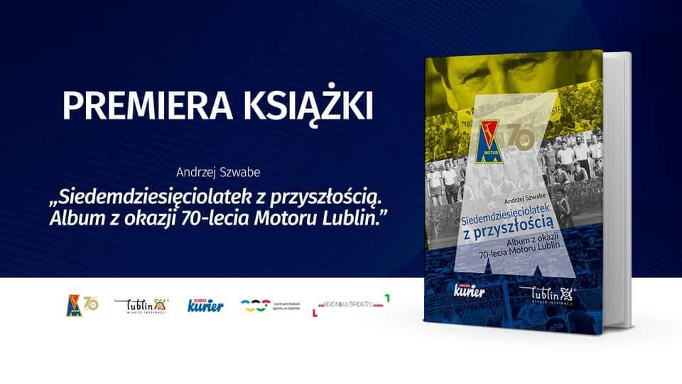 """Premiera książki: """"Siedemdziesięciolatek z przyszłością. Album z okazji 70-lecia Motoru Lublin""""."""