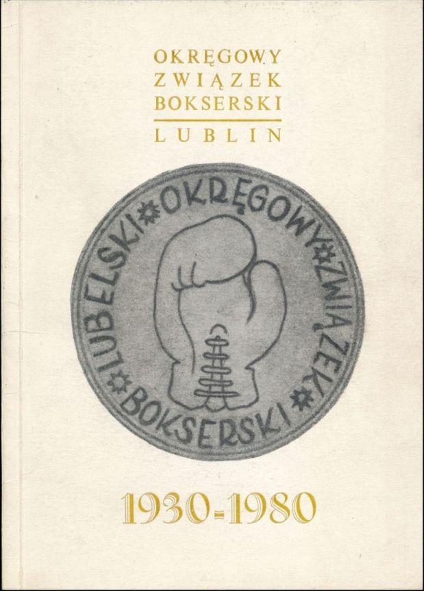 """Z archiwum Centrum Historii Sportu: """"50 lat Lubelskiego Okręgowego Związku Bokserskiego"""