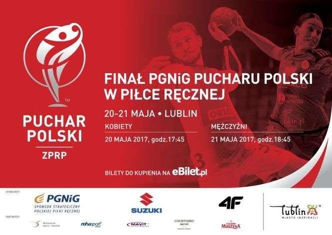 Lublin gospodarzem finałów Pucharu Polski piłkarzy i piłkarek ręcznych