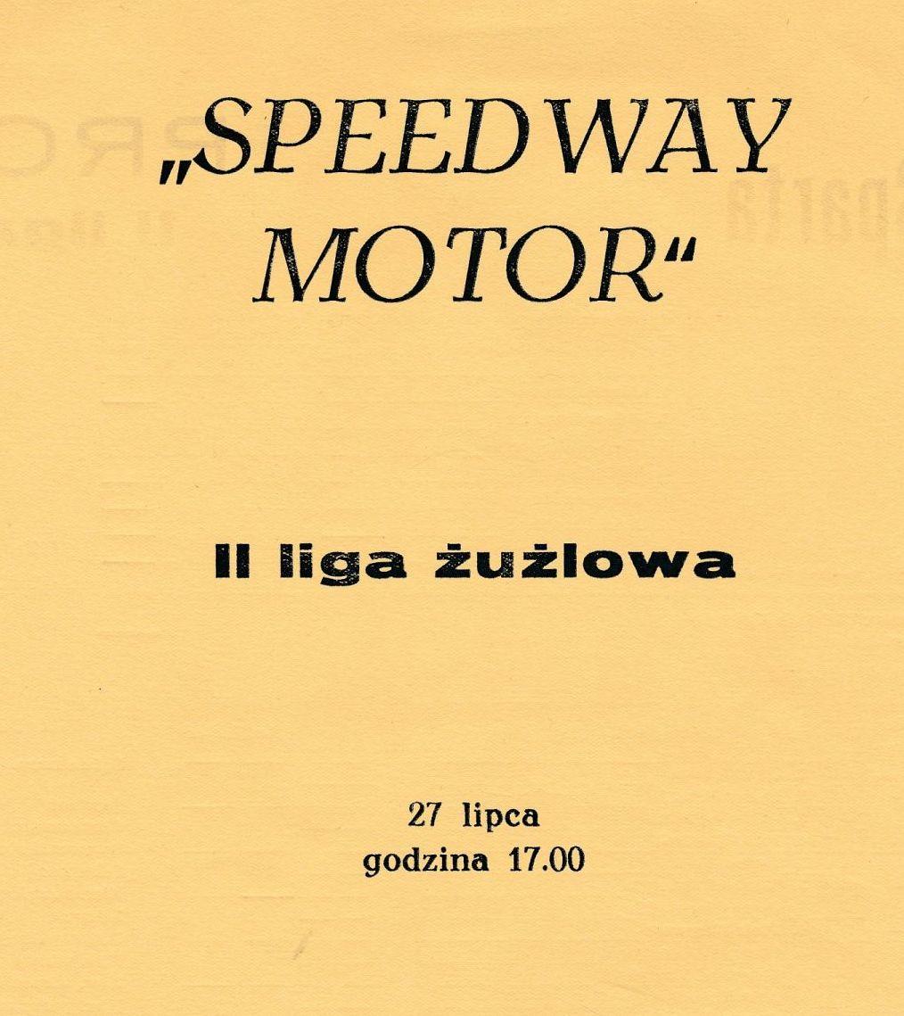 """Z archiwum Centrum Historii Sportu: """"Speedway Motor. II Liga żużlowa. 27 lipca 1985 r."""""""