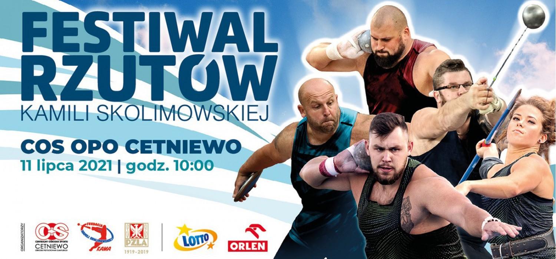 9. Festiwalu Rzutów im. Kamili Skolimowskiej w Cetniewie