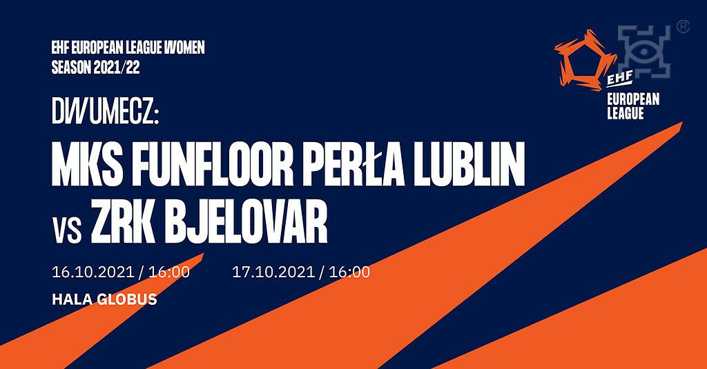 MKS FunFloor Perła Lublinw Lidze Europejskiej EHF